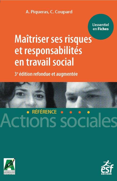 Maîtriser ses risques et responsabilités en travail social (3e édition)