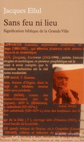 SANS FEU NI LIEU  -  SIGNIFICATION BIBLIQUE DE LA GRANDE VILLE