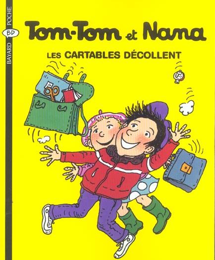Tom-Tom et Nana T.4 ; les cartables décollent (édition 2004)