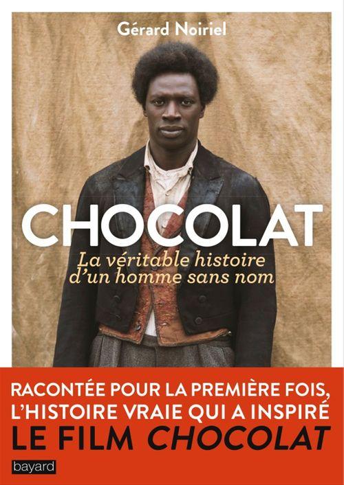 Chocolat ; la véritable histoire d'un homme sans nom