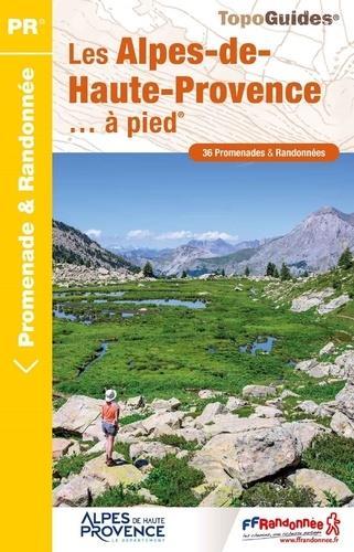 Les Alpes-de-Haute-Provence... à pied