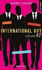 Vente EBooks : International guy - volume 2 Milan, San Francisco, Montréal  - Audrey Carlan