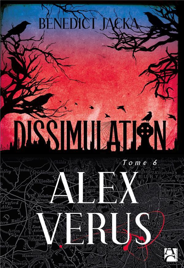 Alex Verus T.6 ; dissimulation