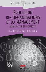 Vente Livre Numérique : Evolution des organisations et du management  - Noël Équilbey - Luc BOYER