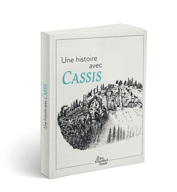 Une histoire avec Cassis ; cap Canaille