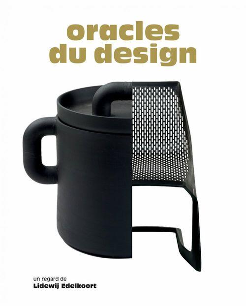 oracles du design ; un regard de Lidewij Edelkoort
