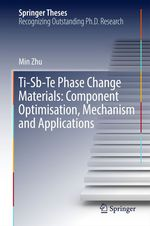 Ti-Sb-Te Phase Change Materials: Component Optimisation, Mechanism and Applications  - Min Zhu
