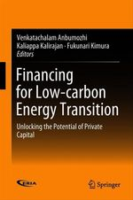 Financing for Low-carbon Energy Transition  - Kaliappa Kalirajan - Venkatachalam Anbumozhi - Fukunari Kimura