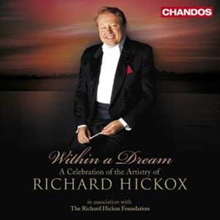 within a dream, a celebration of Richard Hickox