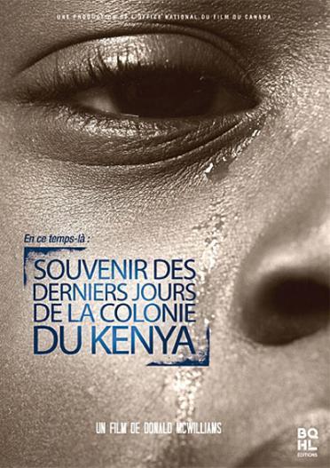 en ce temps là : souvenir des derniers jours de la colonie du Kenya