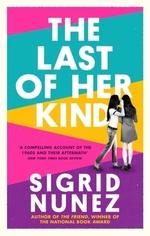 Vente Livre Numérique : The Last of Her Kind  - Sigrid Nunez