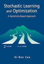 Stochastic Learning and Optimization  - Xi-Ren Cao