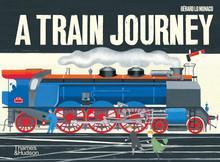 A train journey: a pop-up history of rail travel /anglais