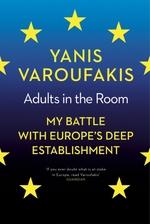 Vente EBooks : Adults In The Room  - Yanis Varoufakis