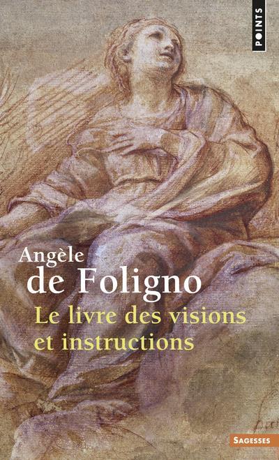 Le livre des visions et instructions