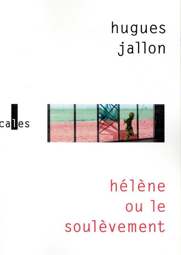 Hélène ou le soulèvement