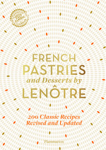 Vente Livre Numérique : French Pastries and Desserts by Lenôtre  - Gaston Lenôtre