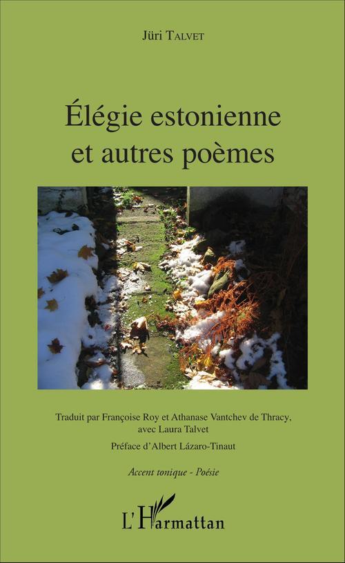 Elegie estonienne et autres poemes