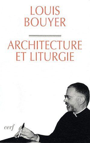 ARCHITECTURE ET LITURGIE