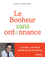 Vente Livre Numérique : Le bonheur sans ordonnance  - Philippe Rodet