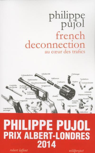 French deconnection ; au coeur des trafics