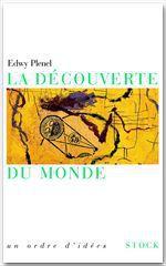 Vente Livre Numérique : La découverte du monde  - Edwy PLENEL