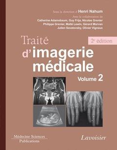 Traité d'imagerie médicale t.2 ; appareil urogénital, os et articulations, pédiatrie (2e édition)