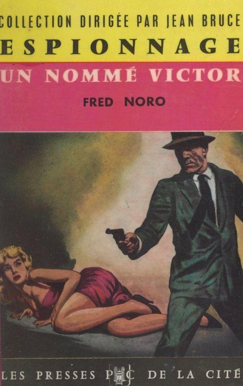 Un nommé Victor  - Fred Noro