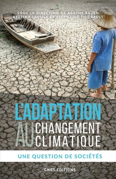 L'adaptation au changement climatique ; une question de sociétés