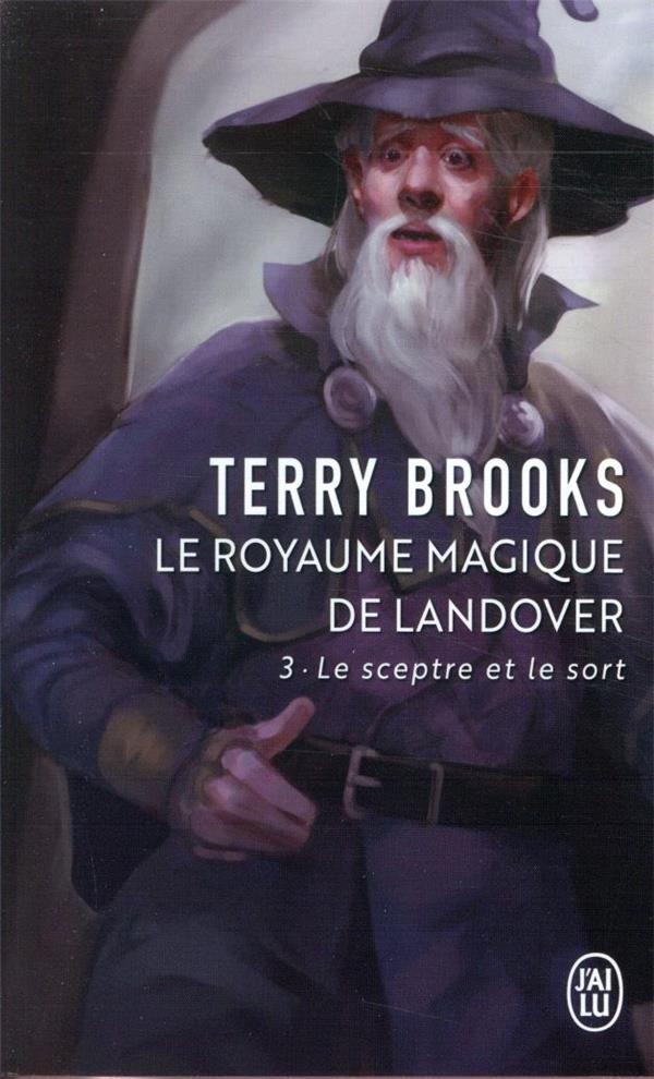 Le royaume magique de Landover t.3 ; le sceptre et le sort