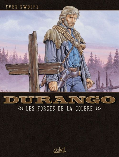 Durango t.2 ; les forces de la colère