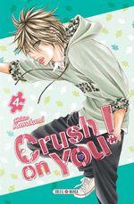 Vente Livre Numérique : Crush on You ! T04  - Chihiro Kawakami