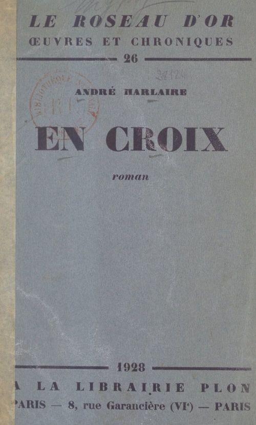 En croix  - Andre Harlaire