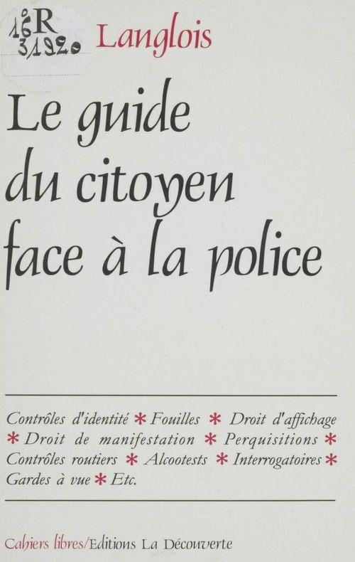Guide du citoyen face à la police
