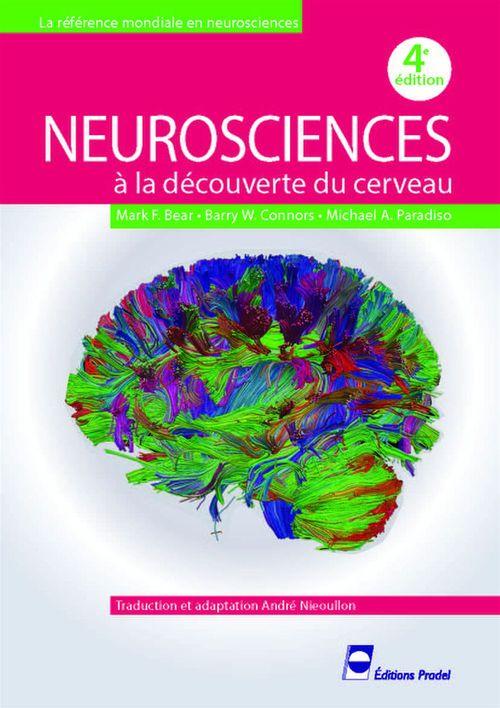 neurosciences ; à la découverte du cerveau (4e édition)