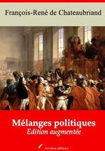 Vente Livre Numérique : Mélanges politiques - suivi d'annexes  - François-René de Chateaubriand