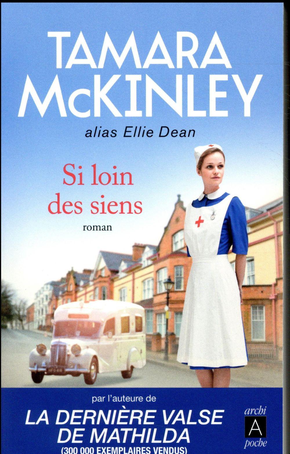 McKinley Tamara - SI LOIN DES SIENS