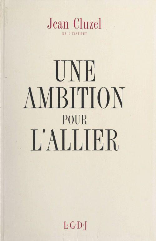 Une ambition pour l'Allier