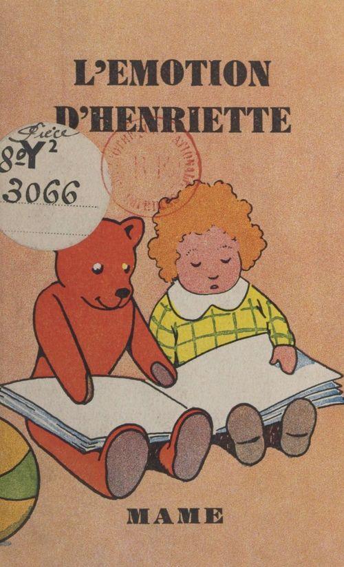 L'émotion d'Henriette