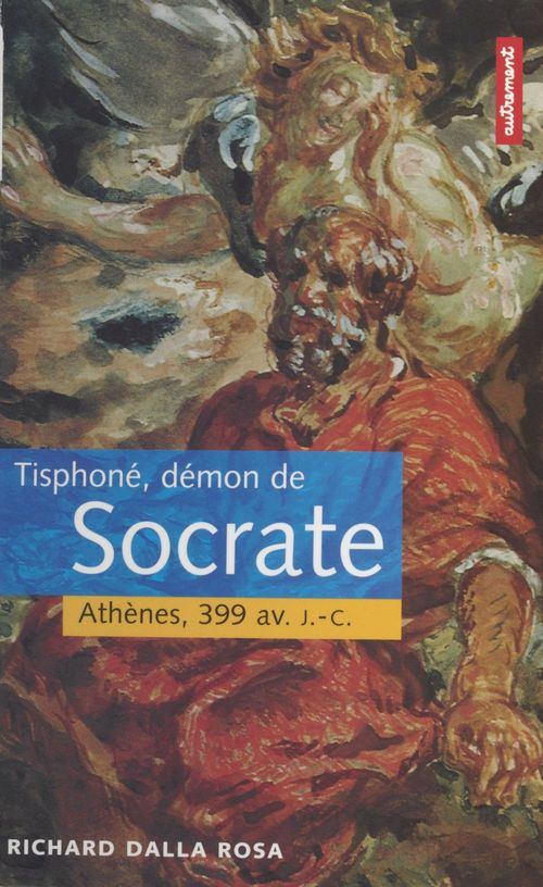 Tisphone demon de socrate athenes 399 av jc