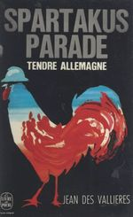 Tendre Allemagne  - Jean Des Vallieres - Jean Ravennes