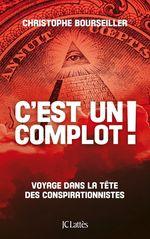 Vente Livre Numérique : C'est un complot !  - Christophe BOURSEILLER