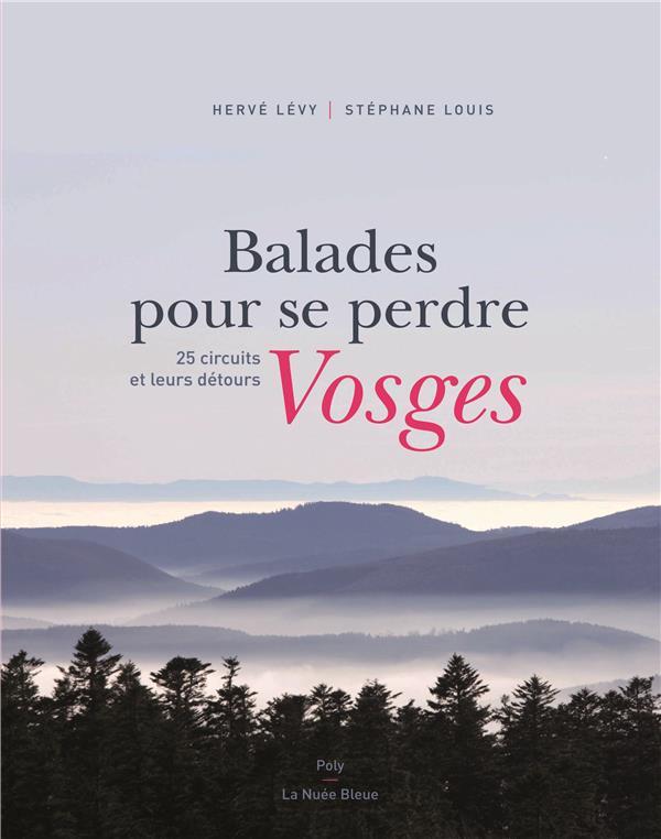 Balades pour se perdre ; Vosges