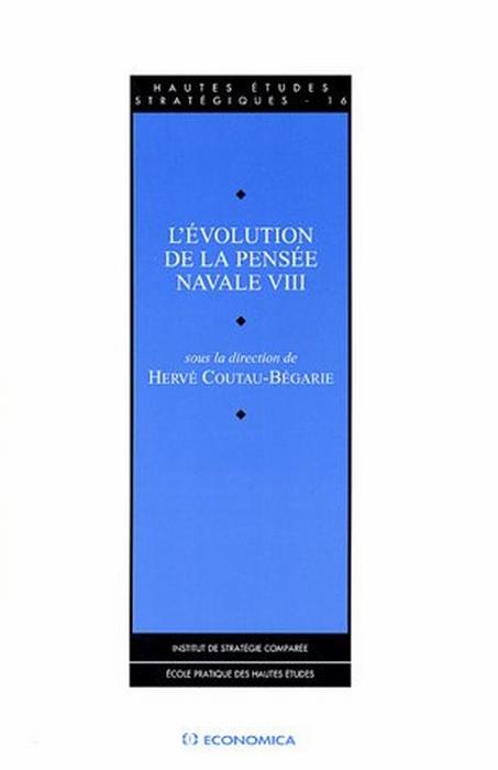 L'évolution de la pensée naval t.8