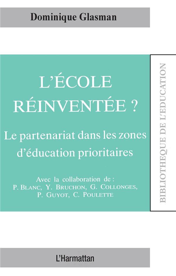 l'école réinventée ? le partenariat dans les zones d'éducation prioritaires