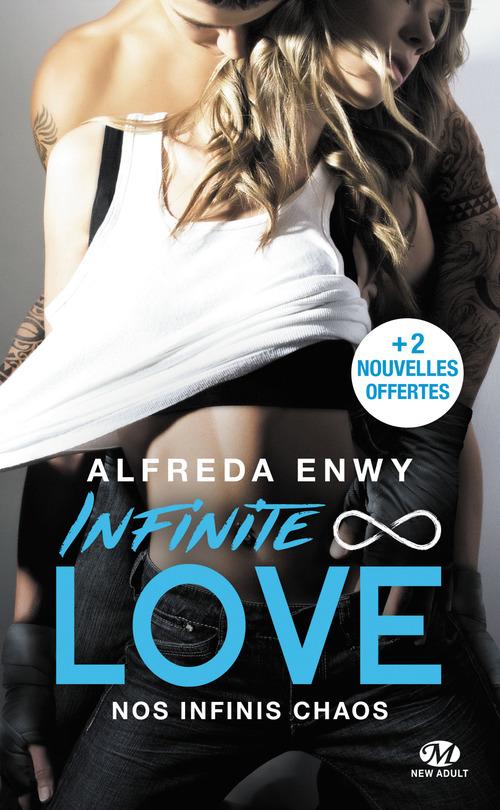 Infinite love T.1 ; nos infinis chaos