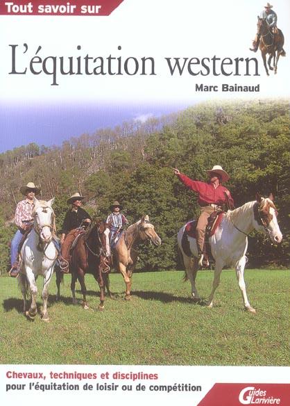 Tout savoir sur l equitation western