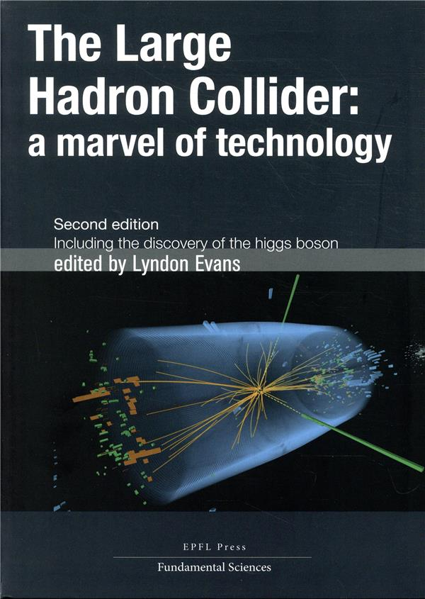 The large hadron collider ; a marvel of technology