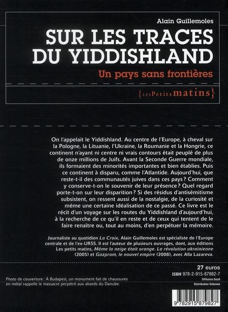 Sur les traces du Yiddishland ; un pays sans frontières