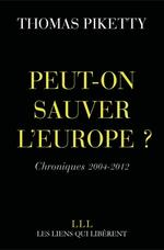Vente EBooks : Peut-on sauver l'Europe ?  - Thomas Piketty